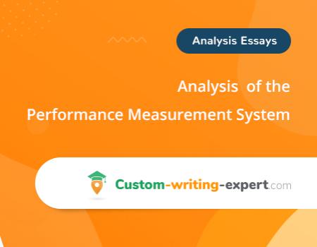 Free Analysis Essay on Performance Measurement System