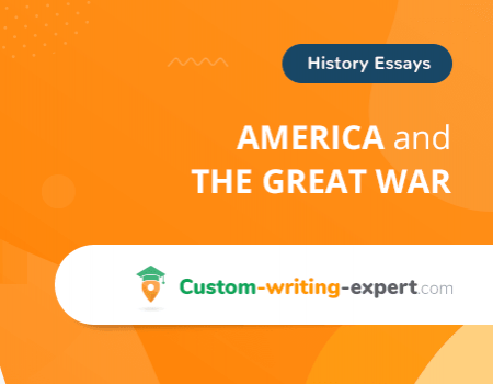America and the Great War Free Essay