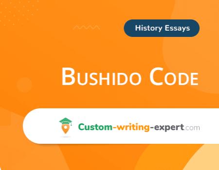Bushido Code Free Essay