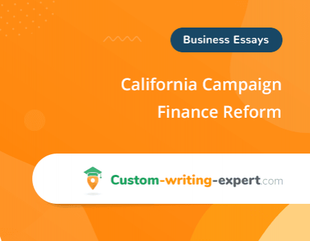 California Campaign Finance Reform Free Essay