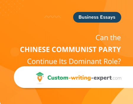 Can the Chinese Communist Party Continue Its Dominant Role? Free Essay