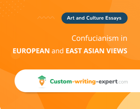 Confucianism in European and East Asian Views Free Essay