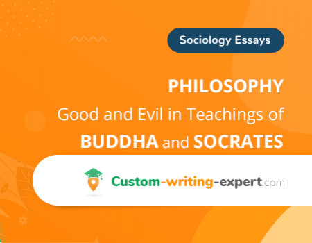 Philosophy: Good and Evil in Teachings of Buddha and Socrates