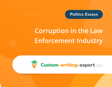 Corruption in the Law Enforcement Industry Free Essay