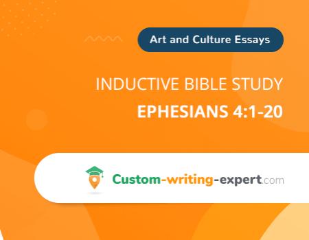 Inductive Bible Study - Ephesians 4:1-20 Free Essay