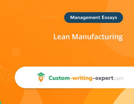 Lean Manufacturing Free Essay