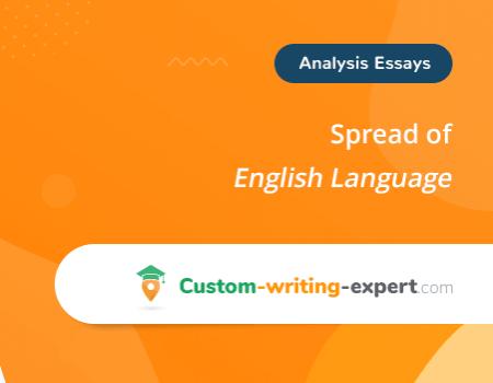 Spread of English Language Free Essay