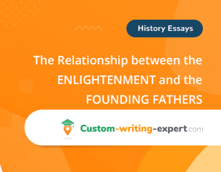 The Relationship between the Enlightenment and the Founding Fathers