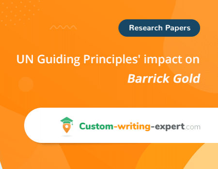 UN Guiding Principles' impact on Barrick Gold Free Essay