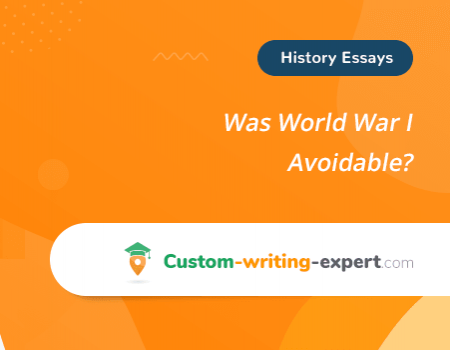 Was World War I Avoidable? Free Essay