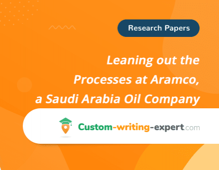 Leaning out the Processes at Aramco, a Saudi Arabia Oil Company