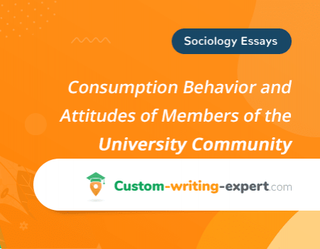 Consumption Behavior and Attitudes of Members of the University Community Free Essay