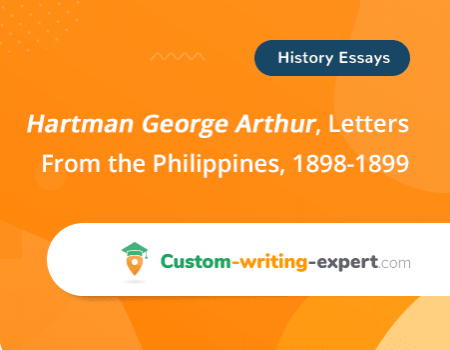 Hartman George Arthur, Letters From the Philippines, 1898-1899