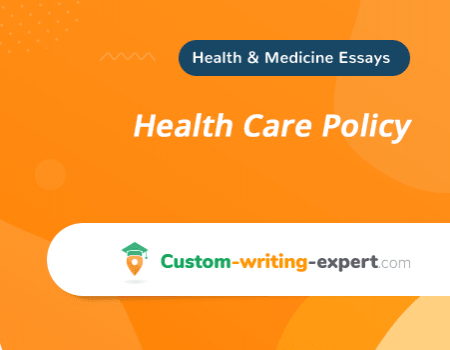 Health Care Policy Free Essay