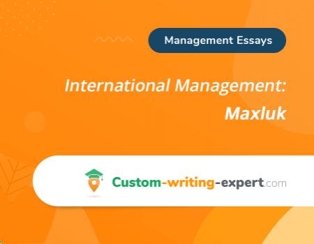 International Management: Maxluk Free Essay