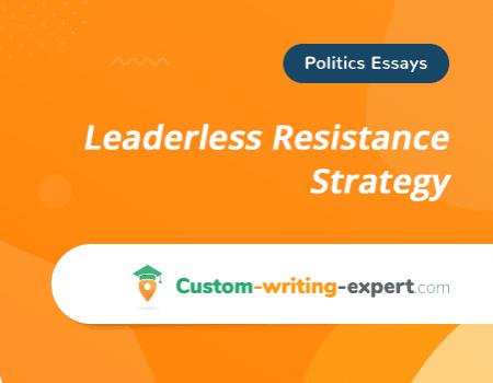 Leaderless Resistance Strategy Free Essay