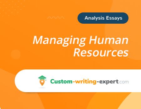 Managing Human Resources Free Essay