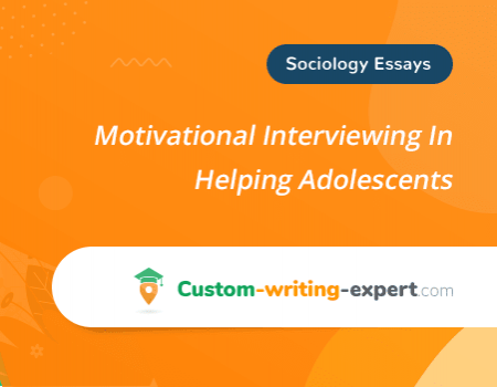 Motivational Interviewing In Helping Adolescents Free Essay