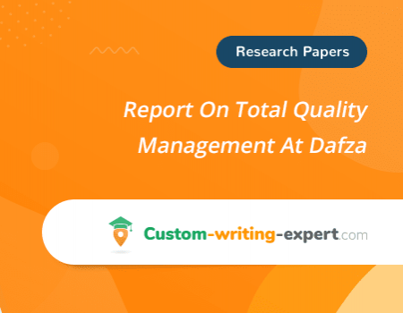 Report On Total Quality Management At Dafza Free Essay
