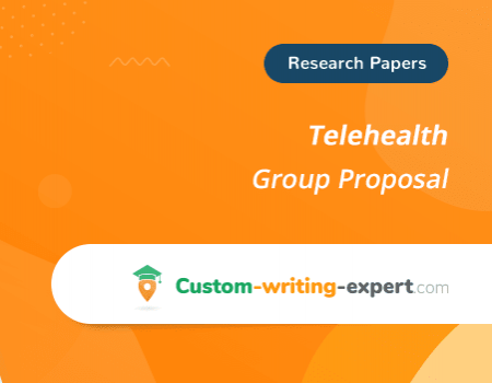 Telehealth Group Proposal Free Essay