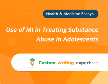 Use of MI in Treating Substance Abuse in Adolescents